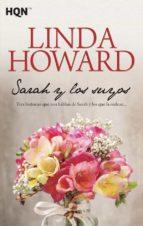 sarah y los suyos (segundas oportunidades / para casi siempre/ primavera en el corazon)-linda howard-9788468778396