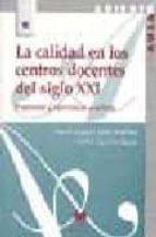 la calidad en los centros docentes del siglo xxi: propuestas y ex periencias practicas-haïm gazïel-marc warnet-isabel canton mayo-9788471336996