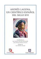 andres laguna, un cientifico español del siglo xvi-9788472096196