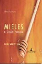 mieles de españa y portugal: conocimiento y cata-antonio gomez pajuelo-9788472121096