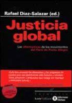 justicia global: las alternativas de los movimientos del foro de porto alegre-rafael diaz-salazar-9788474265996