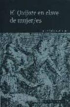 el quijote en clave de mujer/es-fanny rubio-9788474917796