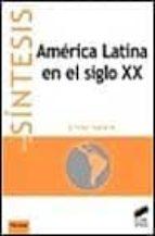 america latina en el siglo xx-olivier dabène-9788477387596