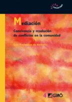mediacion. convivencia y resolucion de conflictos en la comunidad-sara rozenblum de horowitz-9788478274796