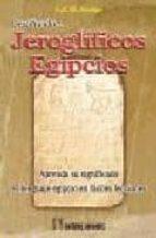 descifrando jeroglificos egipcios e. a. wallis budge 9788479103996