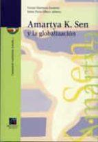 amartya k. sen y la globalizacion-vicent martinez guzman-sonia paris albert-9788480215596
