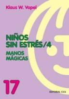 niños sin estres (vol. 4): manos magicas-klaus w. vopel-9788483164396