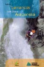 indice de barrancos de la comunidad aragonesa 9788483210796