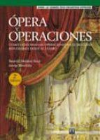 opera y operaciones: como gestionar las operaciones en el siglo x xi-beatriz munoz-seca-josep riverola-9788483223796