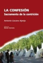 La confesion sacramento de la contrición DJVU FB2 EPUB 978-8483535196
