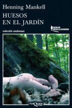 huesos en el jardín (ebook)-henning mankell-9788483837696