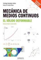 mecánica de medios continuos (2ª ed.) santiago; fontán pérez, arturo norberto hernández ibáñez 9788484089896