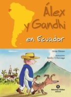 Alex y gandhi en ecuador 978-8484526896 por Anna manso