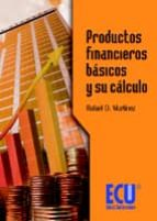 productos financieros basicos y su calculo-rafael martinez-9788484549796