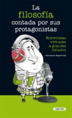 la filosofia contada por sus protagonistas jose antonio baigorri goñi 9788484836896