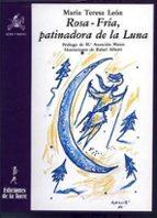 rosa-fria, patinadora de la luna: cuentos-maria teresa leon-9788486587796