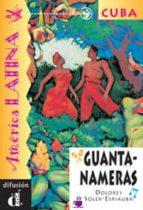 guantanameras-dolores soler espiauba-9788489344396