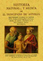 El libro de Historia natural y medica de el principado de asturias (ed. facsi ml de la obra de 1762) autor GASPAR CASAL EPUB!