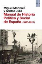 manual de historia politica y social de españa (1808 2011) miguel martorell santos julia 9788490063996