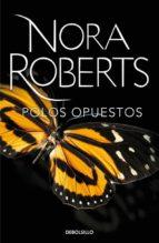 polos opuestos-nora roberts-9788490329696