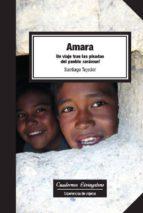 amara. un viaje tras las pisadas del pueblo rarámuri (ebook)-santiago tejedor-9788490642696