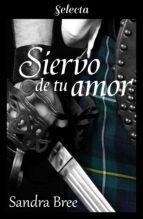 SIERVO DE TU AMOR (EBOOK)
