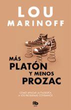 más platón y menos prozac-lou marinoff-9788490704196
