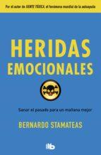 heridas emocionales-bernardo stamateas-9788490705896