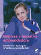 empresa e iniciativa emprendedora (grado medio / grado superior) gloria ferrandis garcia aparisi 9788490771396