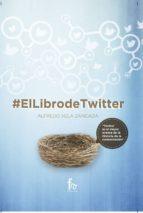 el libro de twitter-alfredo vela zancada-9788491245896