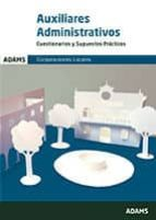 CORPORACIONES LOCALES AUXILIARES ADMINISTRATIVOS: CUESTIONARIOS Y SUPUESTOS PRACTICOS