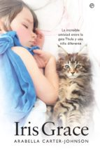 iris grace (ebook) arabella carter johnson 9788491641896