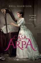 la casa del arpa (ebook)-paul harrison-9788491642596