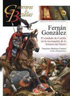 fernan gonzalez: el condado de castilla en la reconquista de la frontera del duero-franciso martinez canales-9788492714896