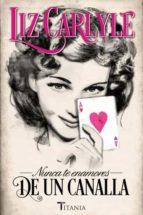 nunca te enamores de un canalla-liz carlyle-9788492916696