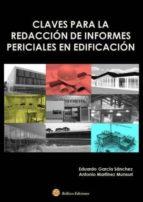 claves para la redacion de informes periciales en edificacion eduardo garcia sanchez 9788492970896