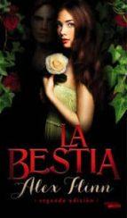 la bestia (2ª ed.)-alex flinn-9788494120596
