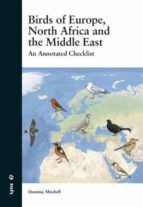 birds of europe, north africa and the middle east dominic mitchell 9788494189296
