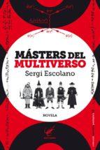 masters del multiverso-sergi escolano-9788494307096