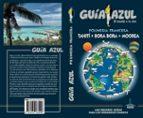 polinesia francesa 2018 (2ª ed.) (guia azul) jesus garcia 9788494768996