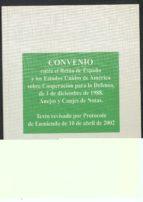 convenio entre el reino de españa y los estados unidos de america sobre cooperacion para la defensa, de 1 de diciembre de 1988. anejos y canjes de notas-9788495265296