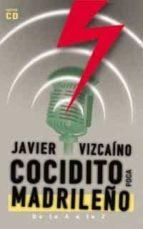 cocidito madrileño: de la a a la z (incluye cd-rom)-javier vizcaino-9788495440396