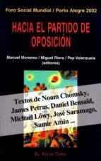 hacia el partido de oposicion (el viejo topo)-manuel monereo-miguel riera-9788495776396