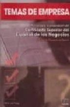 temas de empresa: manual para la preparacion del certificado supe rior del español de los negocios: camara de comercio de madrid maria jose pareja 9788495986696