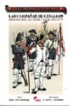 las campañas de cevallos: defensa del atlantico sur. 1762 1777 juan carlos luzuriaga 9788496170896