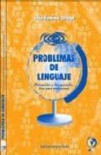 problemas de lenguaje: prevencion y recuperacion. guia para profe sores jose jimenez ortega 9788496182196
