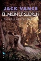 el jardin de suldrun (trilogia de los lyoneses, 1) (2ª ed)-jack vance-9788496208896