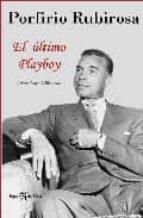 porfirio rubirosa: el ultimo playboy-jaime villanova-9788496280496