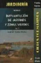 implantacion de jardines y zonas verdes (ciclo formativo grado me dio. jardineria) (vol. 1) jose maria robles muñoz 9788496560796