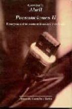 presunciones ii: ensayos sobre comunicacion y cultura-gonzalo abril-9788497181396